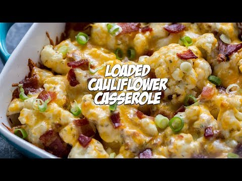 Easy Loaded Keto Cauliflower Casserole Recipe