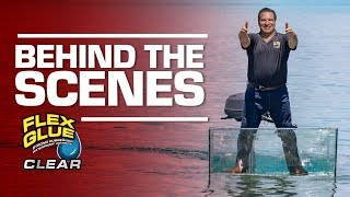 NEW Behind the Scenes of the Flex Glue® Clear Commercial and Glass Boat!