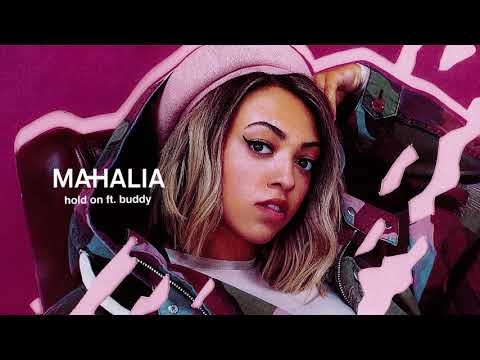 Mahalia - Hold On feat. Buddy