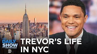 Trevor's Life in New York City - Between the Scenes | The Daily Show