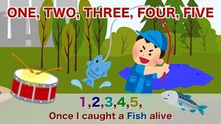 12345 Once I Caught a Fish Alive | SING and SPEAK