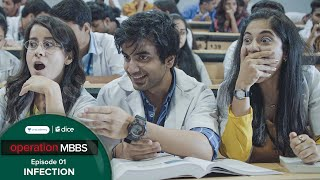 Dice Media | Operation MBBS | Web Series | Episode 1 - Infection ft. Ayush Mehra