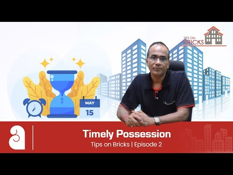 TIPS ON BRICKS: #2: Timely Possession