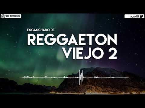 ENGANCHADO DE REGGAETON VIEJO 2 - ( MIX - TOMI DJ )