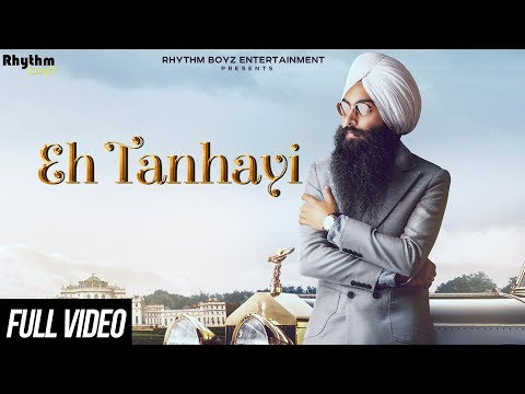 Eh Tanhayi - Official Video - Bir Singh - Gurmoh - Rhythm Boyz