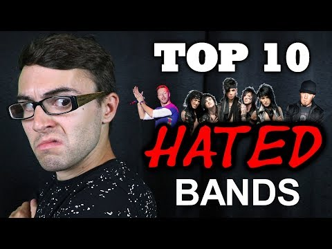Top 10 Most HATED Bands!