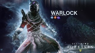 Destiny 2 - Forsaken: New Warlock Supers and Abilities