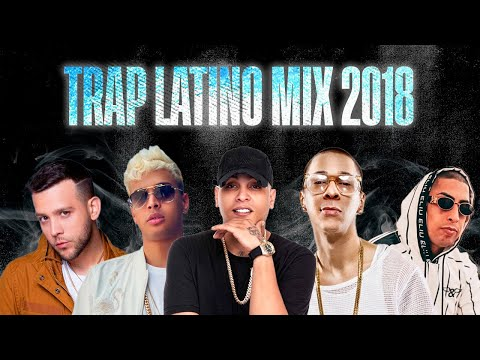 Trap Mix 2018 | Trap Latino 2018 | Best Latino Trap | Bryant Myers, Ñengo Flow, Anuel AA ,Bad Bunny
