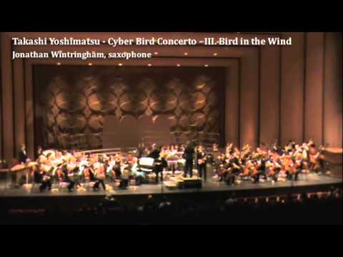 Yoshimatsu - Cyber Bird Concerto - III. Bird in the Wind