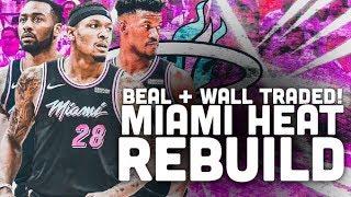 Bradley Beal + John Wall TRADED! Miami Heat Rebuild | NBA 2K19