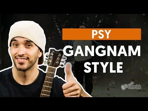 Baixar Gangnam Style - Psy (aula de violão)