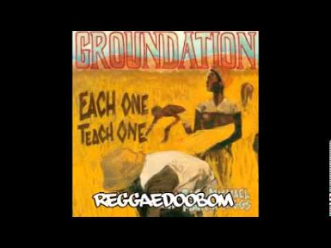 Baixar Groundation - Each One Teach One (FULL ALBUM)
