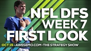 NFL DFS Strategy - Week 7 First Look - 2019 Fantasy Football Yahoo DraftKings FanDuel FantasyDraft