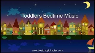 Music For Children To Go To Sleep Bedtime Songs For Toddlers Babies Kids To Go To Sleep Lullabies
