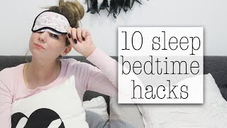 10 Bedtime Sleep Hacks