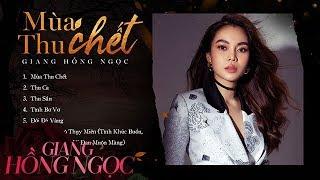 Album Mùa Thu Chết   Giang Hồng Ngọc