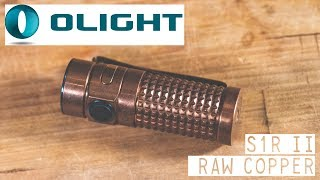 Review:OLIGHT S1R II IN RAW COPPER