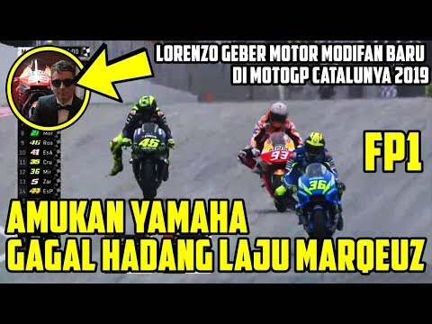 HASIL FP1 MOTOGP CATALUNYA 2019! MARQUEZ LOLOS DARI AMUKAN YAMAHA! LORENZO GEBER MOTOR BARU-ROSSI #9