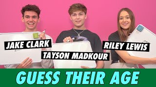 Riley Lewis, Tayson Madkour and Jake Clark - Guess Their Age