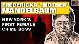 """Fredericka """"Mother"""" Mandelbaum: New York's First Female Crime Boss"""