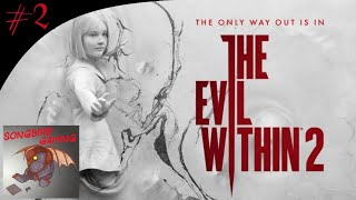Gotta Eat!! | The Evil Within 2 Chapter 2 Gameplay Walkthrough Part 2