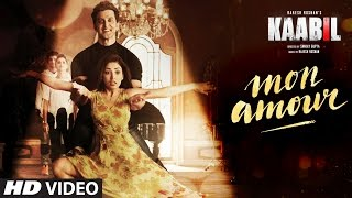 Mon Amour – Kaabil – Vishal Dadlani Video HD