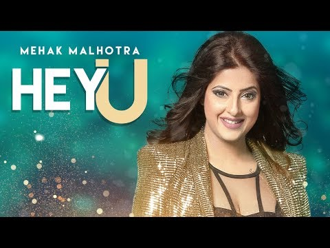 Hey U: Mehak Malhotra Ft. Enzo (Official Video Song) Shabby Singh