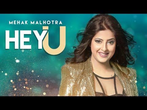 HEY U LYRICS - Mehak Malhotra | Enzo