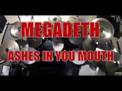 MEGADETH - Ashes in your mouth - drum cover (HD)