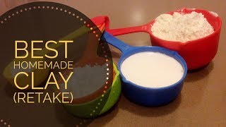 Best Homemade Clay Recipe (Retake)