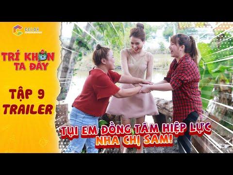 Trí khôn ta đây | Trailer tập 9: Vy Vân, Ngọc Hoa