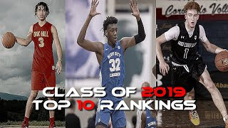 Top 10 Seniors!! (Class of 2019 Basketball Rankings)
