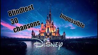 30 chansons Disney  - Blindtest (impossible... ou presque)