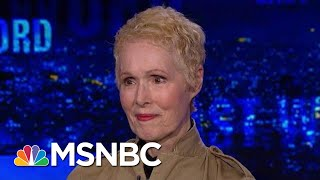 Exclusive With New President Donald Trump Assault Accuser | The Last Word | MSNBC
