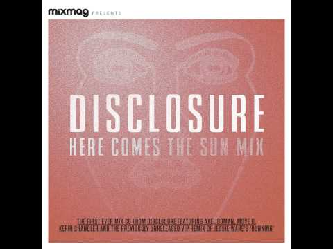 Disclosure Here Comes The Sun Mix