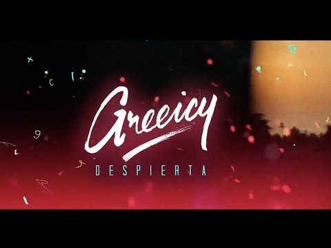 Greeicy - Despierta (Video Lyric)