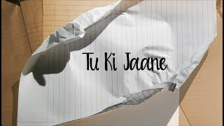 Tu Ki Jaane (The Season) – The Prophec