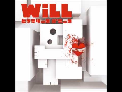 ヒステリックパニック - 「 WiLL 」( Official Music Video )