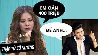 Nam Thư gọi tình cũ Quách Ngọc Tuyên mượn tiền trả nợ phim Thập tứ cô nương
