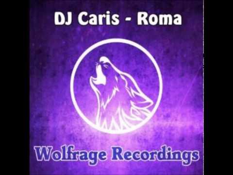 Dj Caris - Roma
