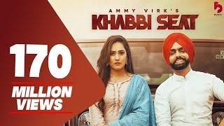 Khabbi Seat – Ammy Virk Ft Sweetaj Brar