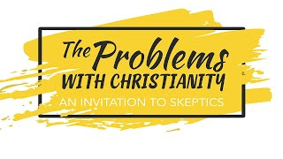 Bell Road Church - The Problems with Christianity: Is He Really Alive?