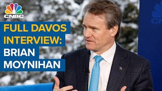 Watch CNBC's full Davos interview with Bank of America CEO Brian Moynihan