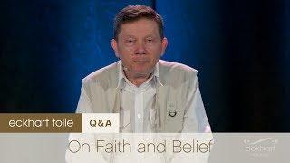 On Faith & Belief