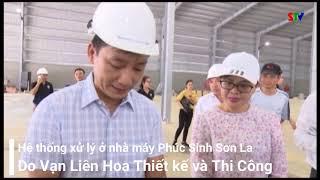 Bí thư tỉnh uỷ tỉnh Sơn La thăm hệ thống XLNT chế biến cà Phê Arabica do Vạn Liên Hoa thực hiện