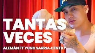 Alemán ft Yung Sarria & Fntxy  - Tantas Veces (Prod. Taxi Dee) [Video Oficial]