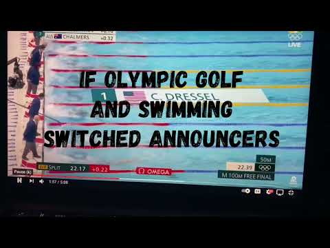 If Olympic golf and swimming switched announcers