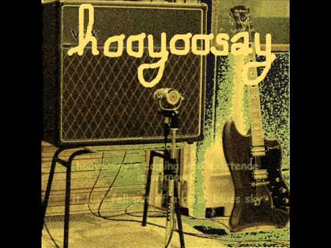 hooyoosay - I can't be satisfied & Down home girl