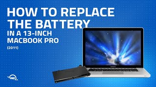 How to Replace the Battery in a 13-inch MacBook Pro 2011 (Updated)