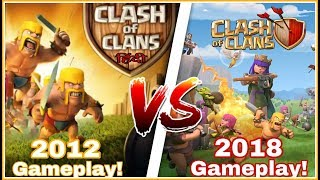 How Clash Of Clans Looked In 2012 vs 2018 full gameplay | You Will Be Shocked😱